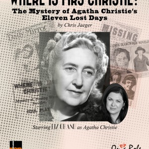 Where Is Mrs Christie? The Mystery of Agatha Christie's Eleven Lost Days