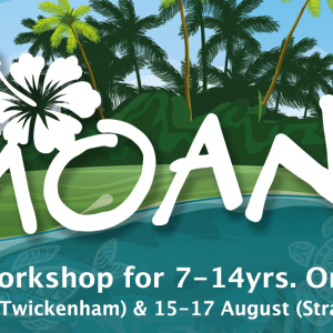 Moana Summer Holiday Workshops