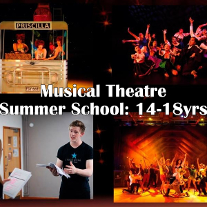 Musical Theatre Summer School: 14-18yrs - St. Neots