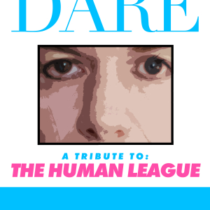 DARE - A Tribute to The Human League