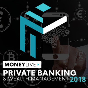 MoneyLIVE: Private Banking and Wealth Management conference