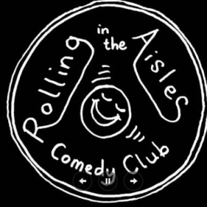 Rolling in the Aisles Comedy Club Night.