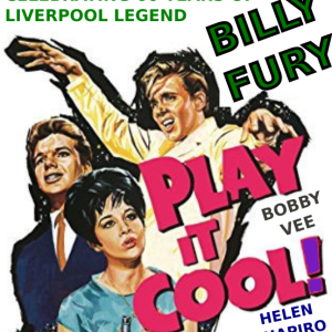 Play It Cool – Celebrating 60 Years of Billy Fury