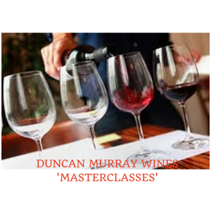 A Tasting Masterclass with Duncan Murray Wines