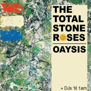 The Total Stone Roses + Oaysis: Stone Roses/ Oasis tribute live @ Half Moon