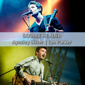 Double Vision: Aynsley Lister & Ian Parker