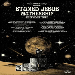 Stoned Jesus | Mothership | Elephant Tree @ The garage