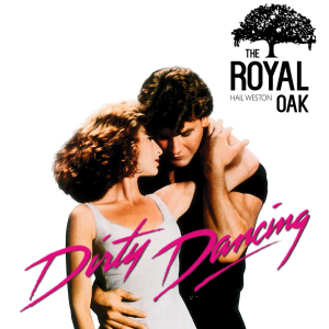 Royal Oak Outdoor Movie Night - Dirty Dancing - Hail Weston