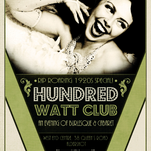 Hundred Watt Club - A 1920s evening of Burlesque & Cabaret