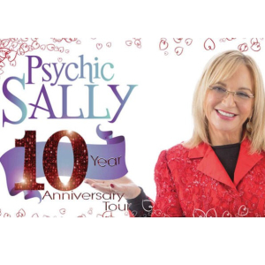 Psychic Sally  – 10th Anniversary Tour.