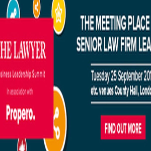 The Lawyer Business Leadership Summit in association with Propero
