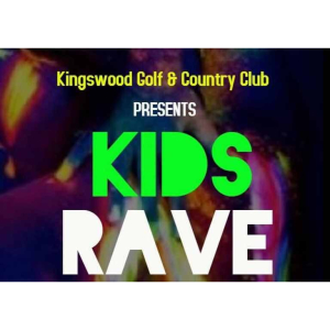 Kids Rave Party at #Kingswood Golf & Country Club @KingswoodGC