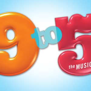 9 to 5: The Musical!