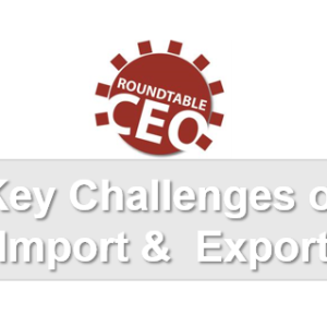 The Key Challenges of Import & Export