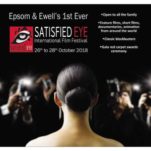 Epsom & Ewell – 1st International Film Festival with @Satisfied_Eye @EpsomPlayhouse @EpsomSquare @EpsomEvents