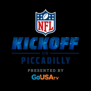 NFL Kickoff at Piccadilly
