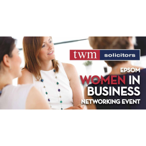 Epsom Women In Business Networking Event with @TWMSolicitors #Epsom