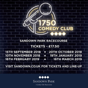 1750 Comedy Club at Sandown Park @SandownPark