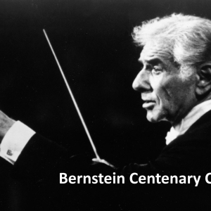 Bernstein Centenary Celebration
