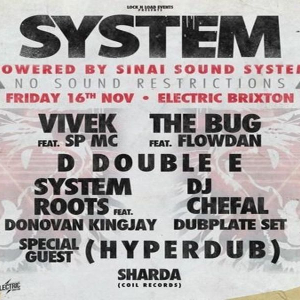 Vivek System at Electric Brixton w/ The Bug, D Double E, Flowdan