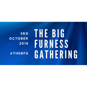 The BIG Furness Gathering