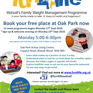 Fun4Life - Walsall's Family Weight Managment Progamme at Oak Park Active Living Centre. Mondays