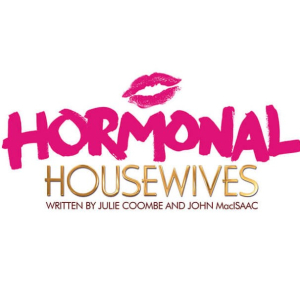 Hormonal Housewives.