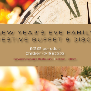 New Year's Eve Family Festive Buffet & Disco