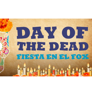Day of the Dead Fiesta at The Fox