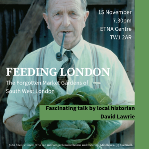 FEEDING LONDON: The Forgotten Market Gardens of South West London