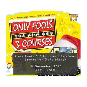Only Fools and Three Christmas Courses at Oake Manor