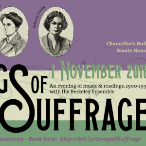 Songs of Suffrage: music, readings & exhibition of suffrage composers, 1900-1930