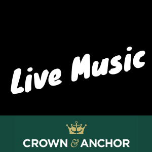 Live music at The Crown and Anchor Eastbourne