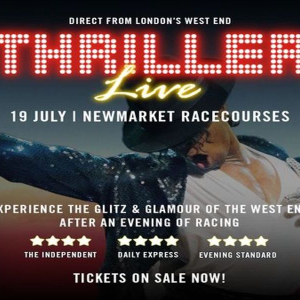 Newmarket Nights presents Thriller Live
