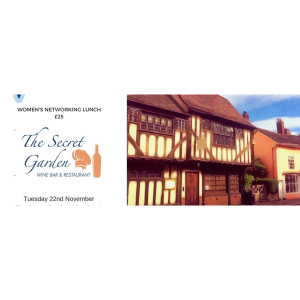 thebestof Sudbury Women's Networking Lunch at The Secret Garden in Sudbury, November 22nd 2018 - £25