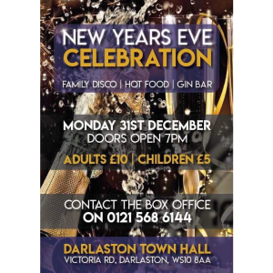 New Year's Eve for the family at Darlaston Town Hall!