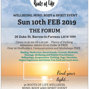 Roots of Life Wellbeing, Mind, Body & Spirit Event