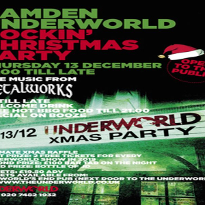The Camden Underworld Rockin' Christmas Party w/ Freebies!