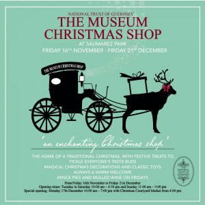 NATIONAL TRUST OF GUERNSEY MUSEUM CHRISTMAS SHOP