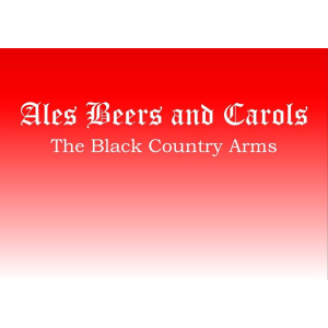 Ales, Beers & Carols at The Black Country Arms Walsall