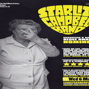 Starlite Campbell Band: Live Blues at Half Moon Putney London Weds 6th Mar