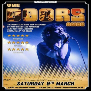 The Doors Alive: Doors Tribute Band Live at Half Moon Putney Sat 9 March