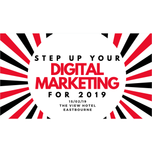 Step Up Your Digital Marketing in 2019