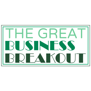 The Great Business Breakout