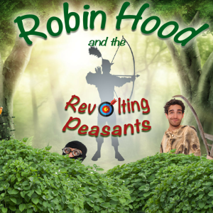 ODDSOCKS: ROBIN HOOD AND THE REVOLTING PEASANTS