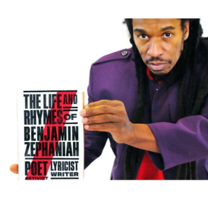 The Life And Rhymes Of Benjamin Zephaniah.