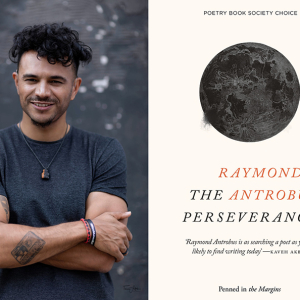 POETRY PLAYBACK · The Perseverance with poet Raymond Antrobus