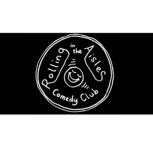 Rolling in the Aisles Comedy Club 2019