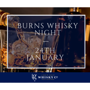 Burns Night Whisky Tasting with Liquid Gold in #Ashtead @LGWhiskyCo