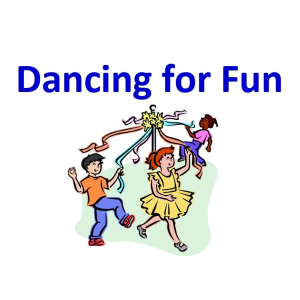 Dancing for Fun